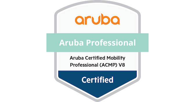 Aruba Certified Mobility Professional (ACMP) V8 - Acclaim