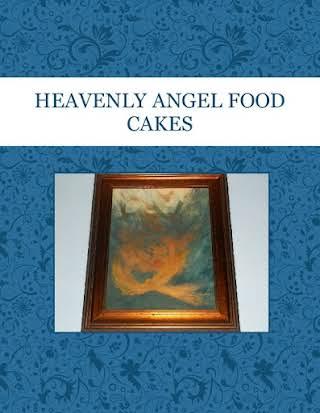 HEAVENLY ANGEL FOOD CAKES
