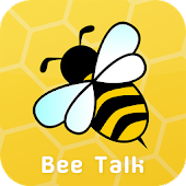 Bee Talk : Talking with Bee