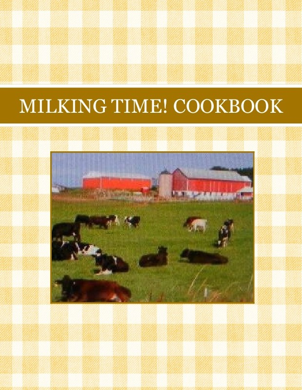 MILKING TIME!  COOKBOOK