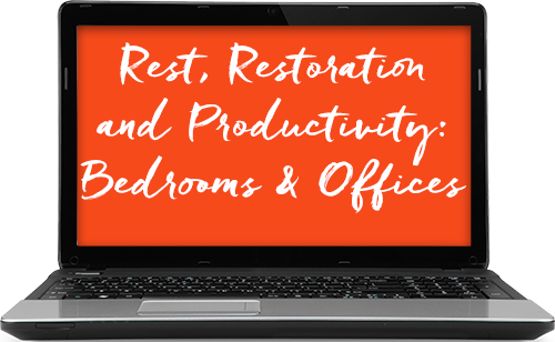 How to Reduce EMFs: Rest, Restoration, and Productivity: Bedrooms and Offices