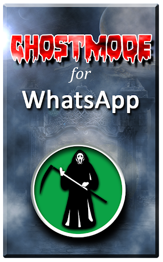 Ghost Mode for WhatsApp