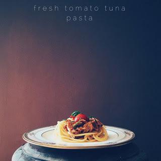 Fresh Tomato Tuna Pasta