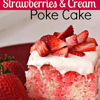 Strawberries and Cream Poke Cake.