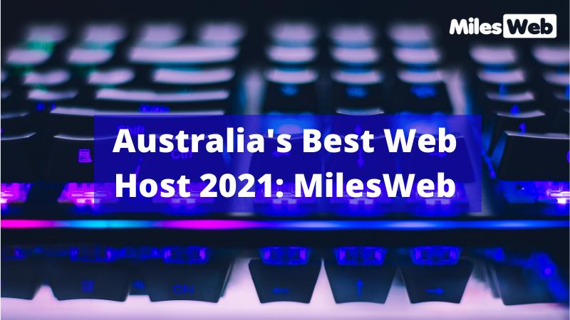 C:\Users\br\Downloads\Australia's Best Web Host 2021 MilesWeb.png