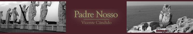 Padre Nosso - Vicente Cândido