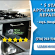 Top Notch Appliance Repair- 5 Star Reviews