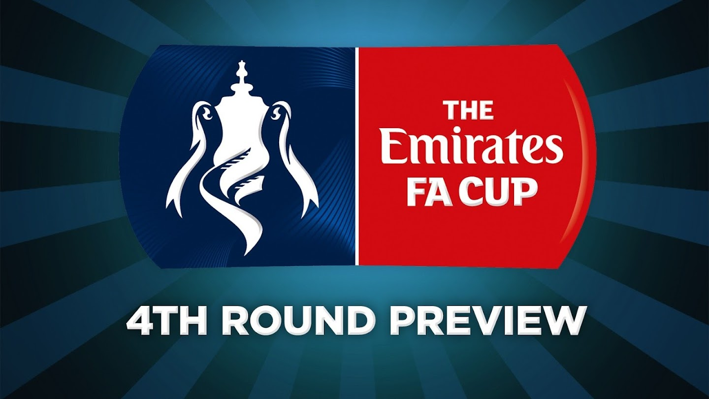 Watch FA Cup 4th Round Preview live