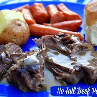 No Fail Beef Pot Roast.