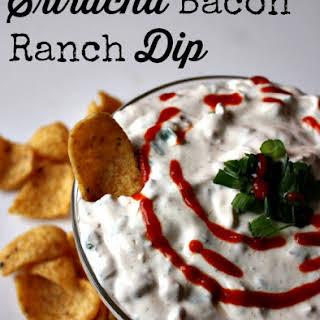 Sriracha Bacon Ranch Dip.