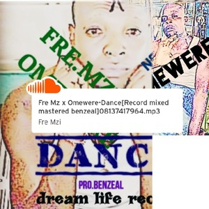 Fre Mzi x Omewere Upload Your Music Free