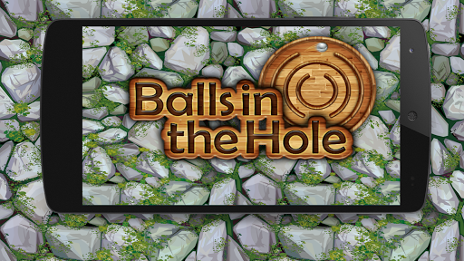 Balls in the Hole
