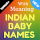 Indian baby names - Meaning , zodiac sign for PC-Windows 7,8,10 and Mac