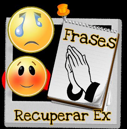 Frases Recuperar Ex Novia Amor