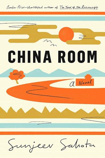 China Room by Sunjeev Sahota [in Shelf Awareness]