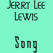 Jerry Lee Lewis Song