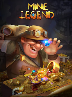 Mine Legend –  Idle Clicker & Tycoon Mining Games 11