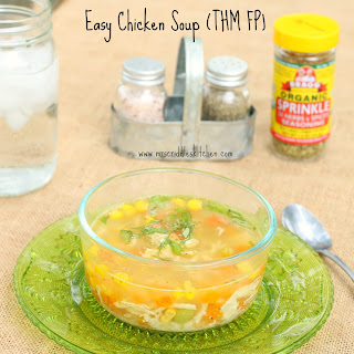 Easy Chicken Soup (THM FP)