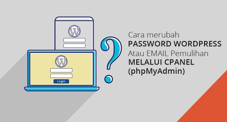 Login ke admin wordpress dan mengatasi lupa pasword wordpress