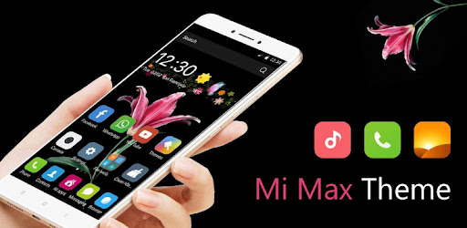 Theme for Mi Max lovers - Apps on Google Play