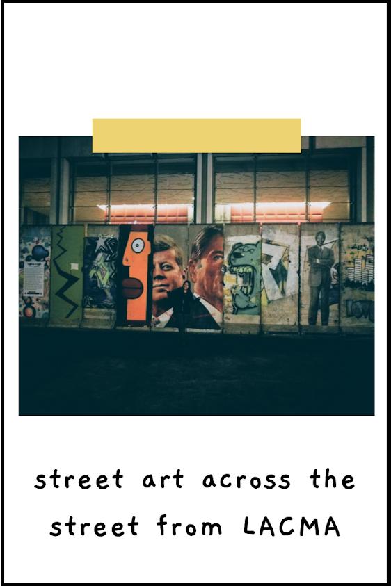 street art across the street from LACMA