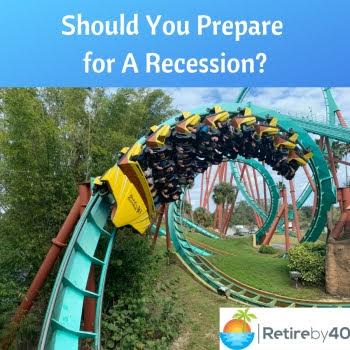 Should You Prepare for A Recession?
