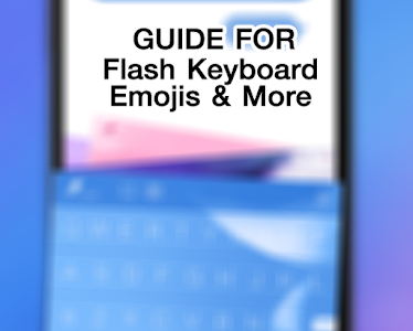 Guide Flash Keyboard Emojis screenshot 3
