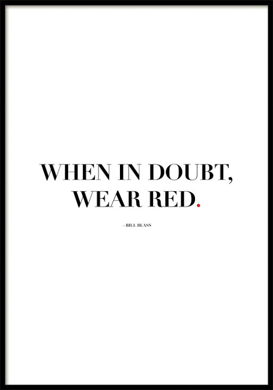 WHEN IN DOUBT WEAR RED, POSTER