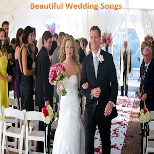 Beautiful Wedding Songs