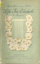 """Photo: Astrids fjerde bog, """"Lille Fru Elsebeth et Reqviem"""" H. Hagerups forlag 1904.  Bogen udkom samme år, som hun mødte Harald  første gang i Schweitz."""