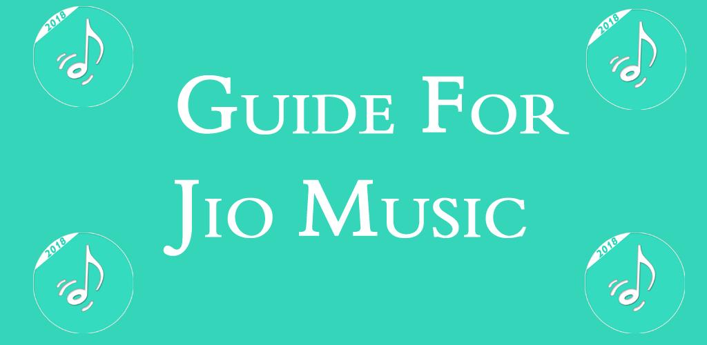डाउनलोड Guide for Jio music download 2018