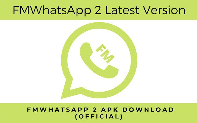 FMWhatsApp 2 APK Download