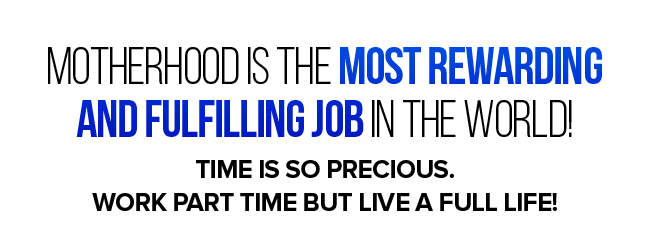 Work Part Time But Live A Full Life!
