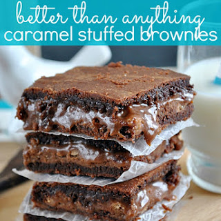 Better Than Anything Caramel Stuffed Brownies