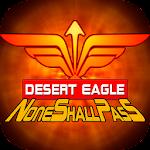 None Shall Pass-Desert Eagle