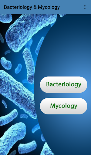 Bacteriology and Mycology