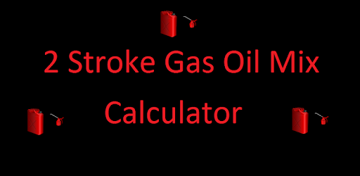 2 Stroke Gas Oil Mix Calc - Apps on Google Play