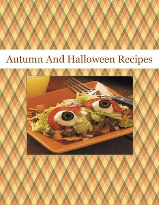 Autumn And Halloween Recipes