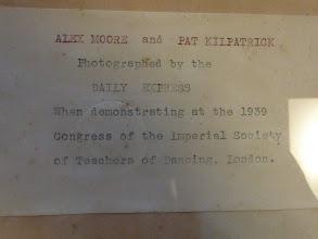 Photo: A scene from 1939 ISTD Congress (2/3) A memo inserted in the frame (upper right) . 額の右上のメモ。デイリー・エクスプレス新聞が撮影したアレックス・ムーアとパット・キルパトリックの写真と書かれています。