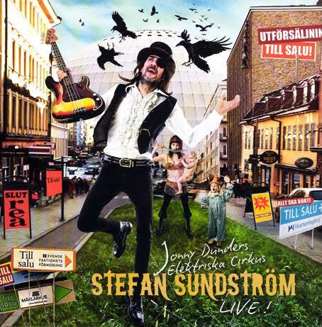 Stefan Sundström LIVE - Jonny Dunders elektriska cirkus