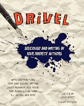 "Photo: Cover of Drivel, Litquake's first foray into publishing Drivel assembles the embarrassing early work of writers who went onto the become masters of the craft. Contributors to this ""collection of wordy, overwrought and insipid writing by America's most beloved authors and artists,"" edited by Julia Scott include: Dave Eggers, Amy Tan, Chuck Palahniuk, Rick Moody, Mary Roach, Gillian Flynn and more. High Res Image"