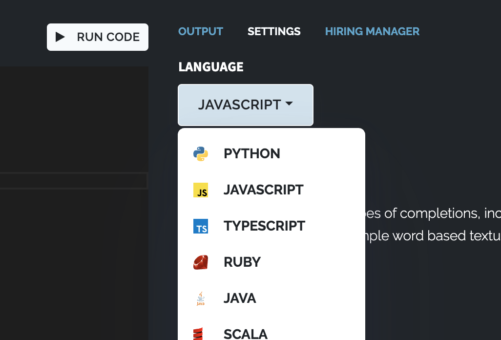 codepair supports the most popular languages, including python, javascript, typescript, ruby, java, scala, and more