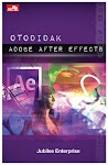 """Otodidak Adobe After Effects - Jubilee Enterprise"""