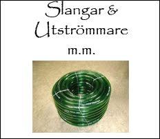 Slangar & Utströmmare