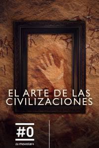 El arte de las civilizaciones (S1E7)