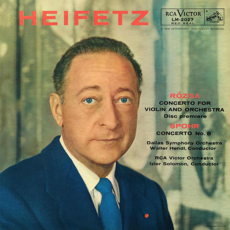Jascha Heifetz, Louis Spohr, Miklós Rózsa, Walter Hendl
