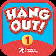 Hang Out! 1