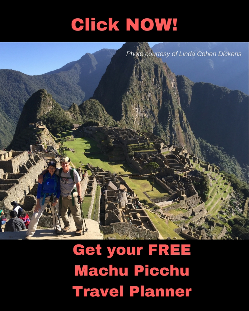 Click here for FREE Machu Picchu Travel Planner