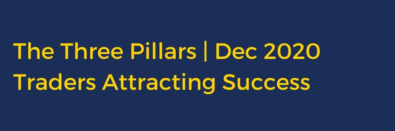 The Three Pillars: Traders Attracting Success