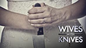 Wives With Knives thumbnail